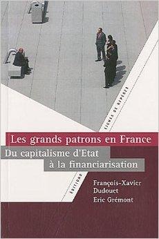 Les grands patrons en France : du capitalisme d'État à la financiarisation