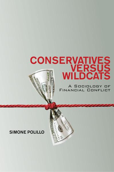 Conservateurs vs. francs-tireurs. Une sociologie des conflits financiers